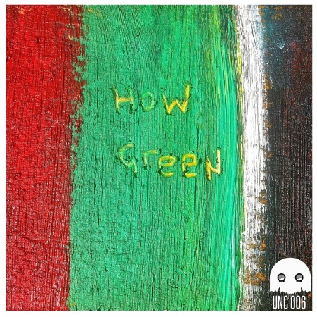 How Green: Self-Titled EP (Coming Soon)