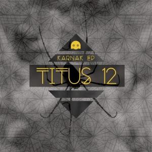 Titus 12 - Karnak EP